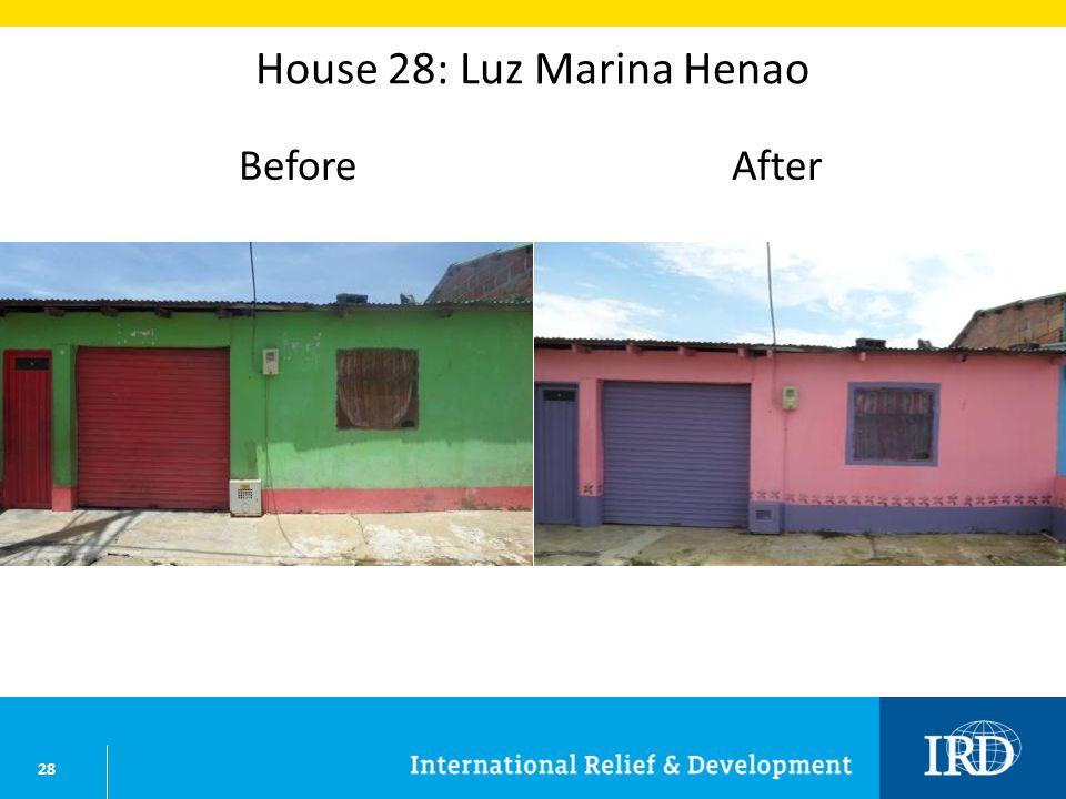 28 House 28: Luz Marina Henao BeforeAfter