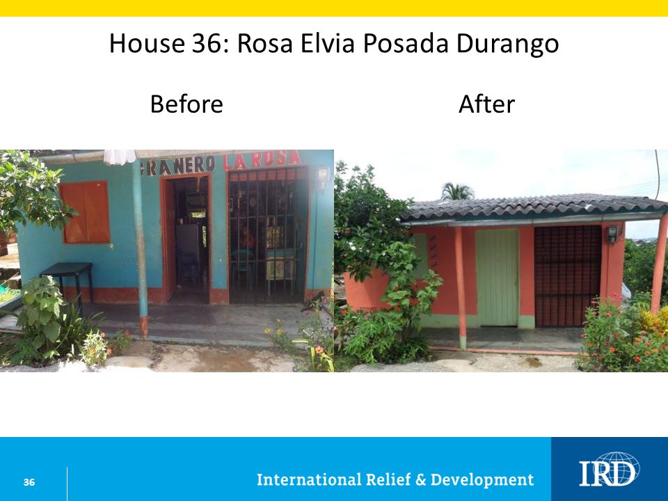 36 House 36: Rosa Elvia Posada Durango BeforeAfter