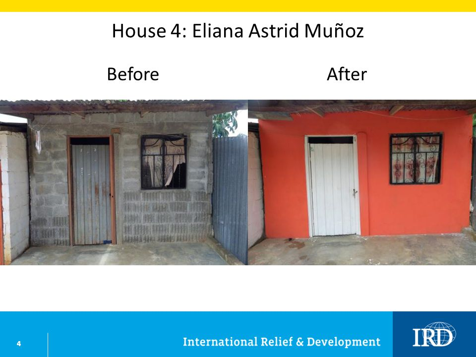 4 House 4: Eliana Astrid Muñoz BeforeAfter