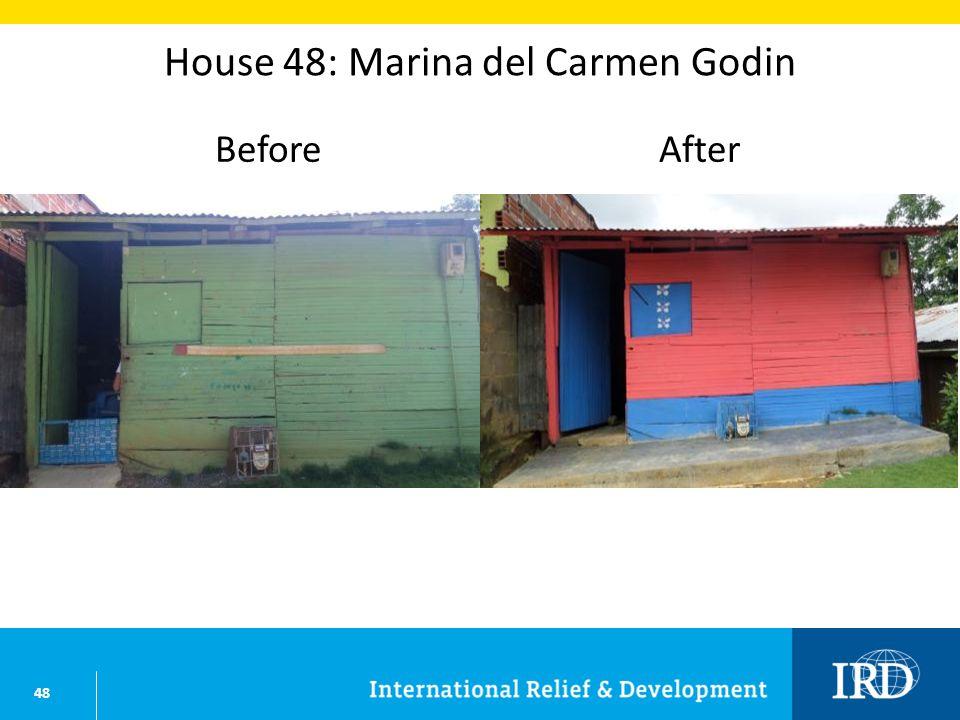 48 House 48: Marina del Carmen Godin BeforeAfter