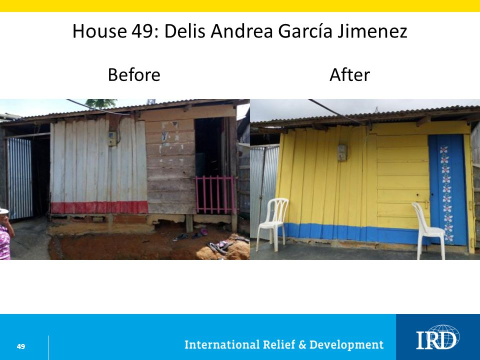 49 House 49: Delis Andrea García Jimenez BeforeAfter