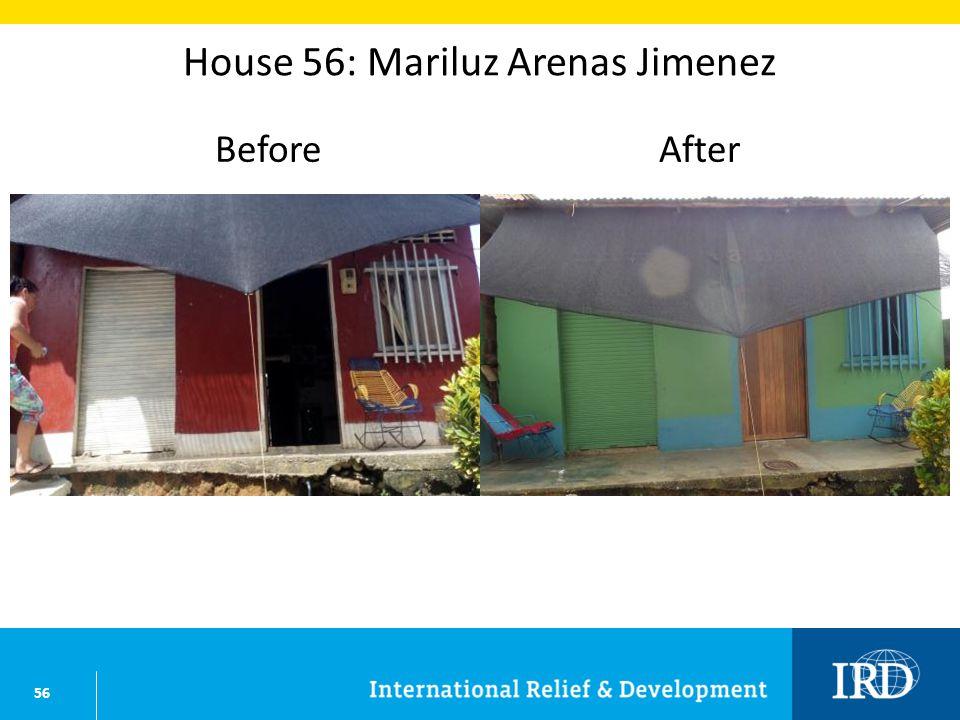 56 House 56: Mariluz Arenas Jimenez BeforeAfter