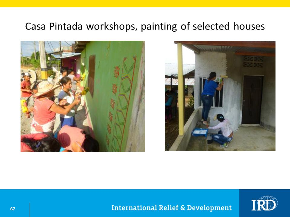 67 Casa Pintada workshops, painting of selected houses