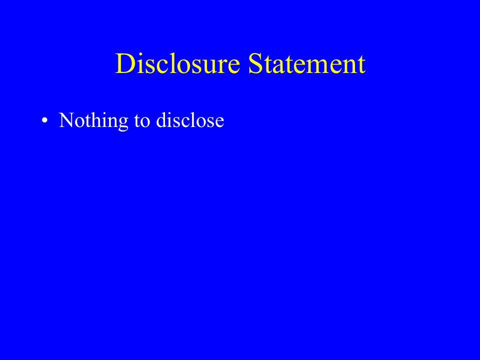 Disclosure Statement Nothing to disclose
