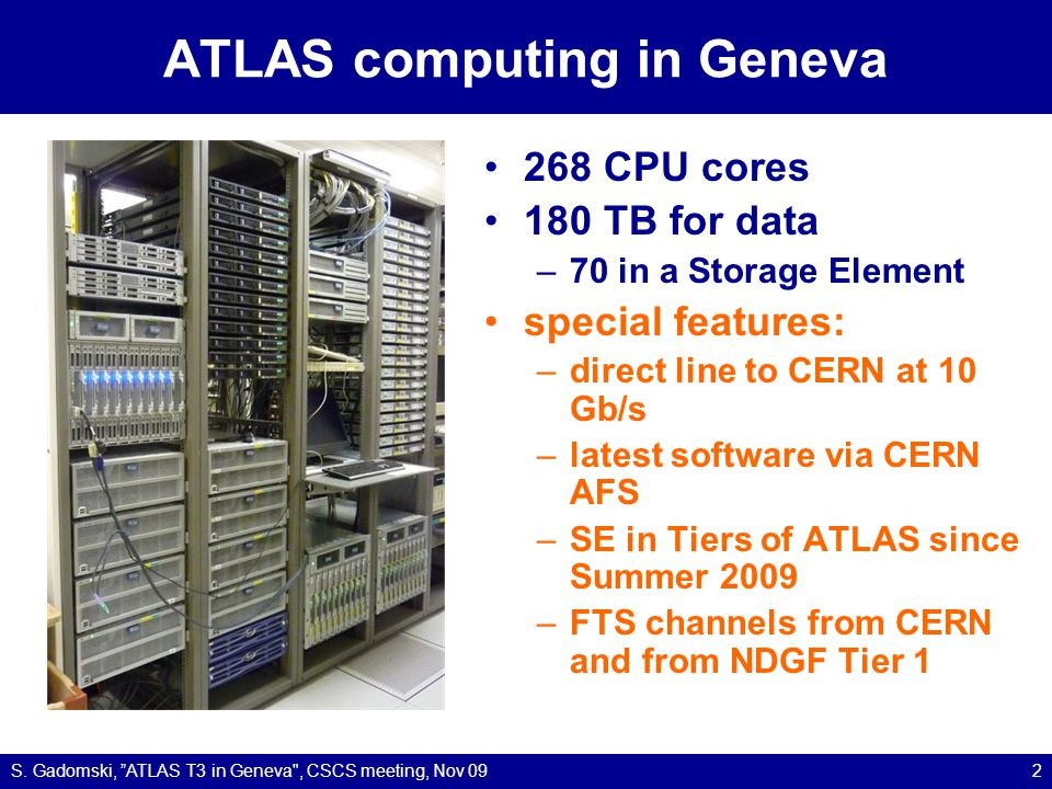 Networks and systems S. Gadomski, ATLAS T3 in Geneva , CSCS meeting, Nov 093