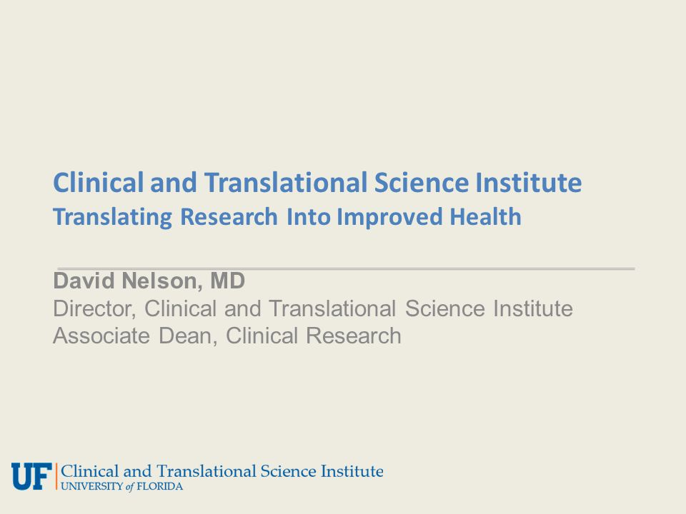 Outline Challenges – Health of our Nation – Impact of diabetes – The Translation Gap Opportunity – UF Clinical and Translational Science Institute Research metrics (T1-T4) Resources and services Clinical trials infrastructure Implementation science: personalized medicine