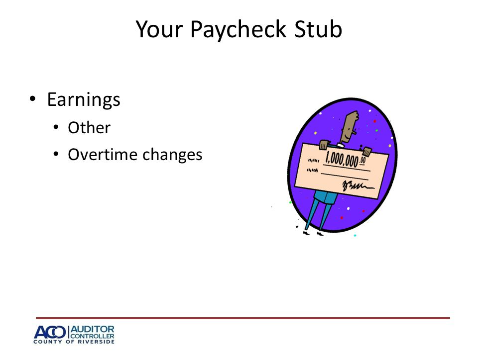 Your Paycheck Stub Earnings Other Overtime changes