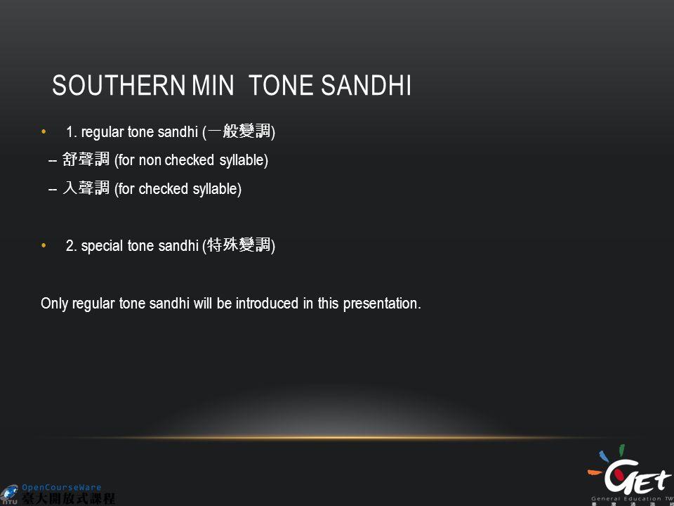 SOUTHERN MIN TONE SANDHI 1.