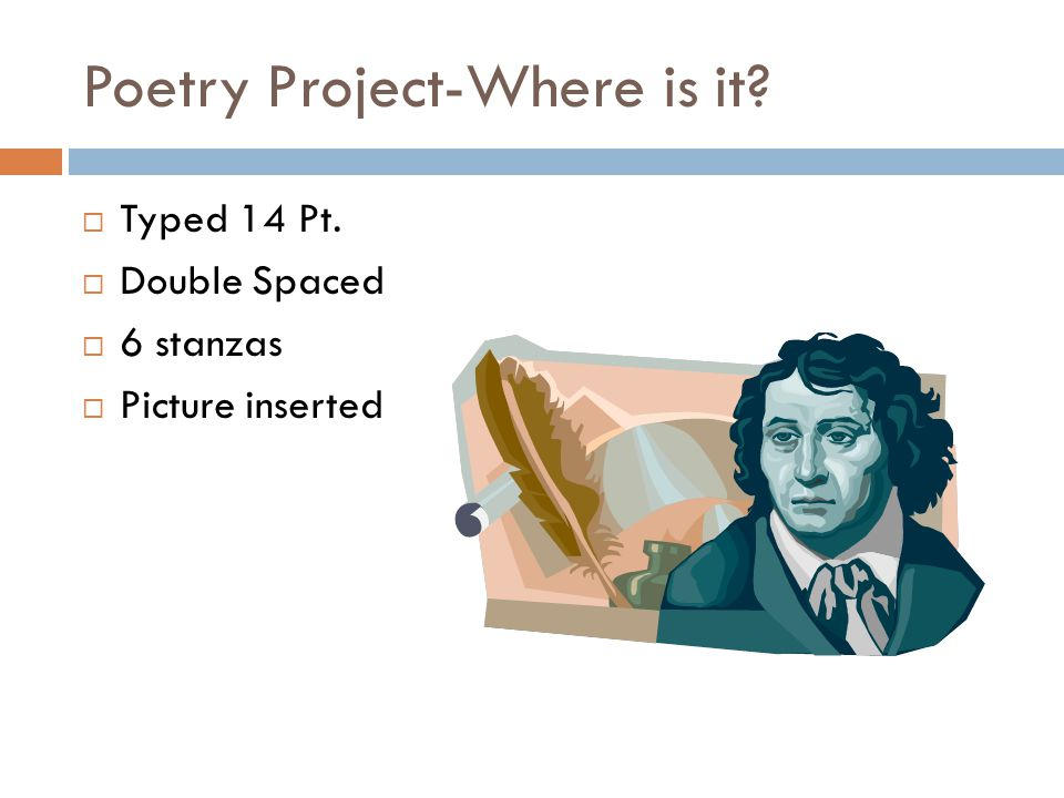 Poetry Project-Where is it  Typed 14 Pt.  Double Spaced  6 stanzas  Picture inserted