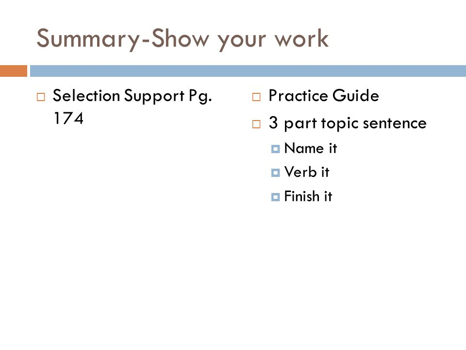 Summary-Show your work  Selection Support Pg.