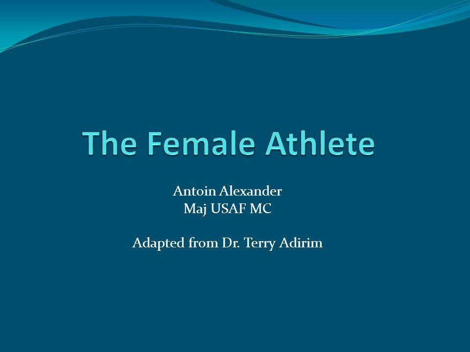 Overview General Differences Injury Patterns Menstrual Cycle Female Athlete Triad