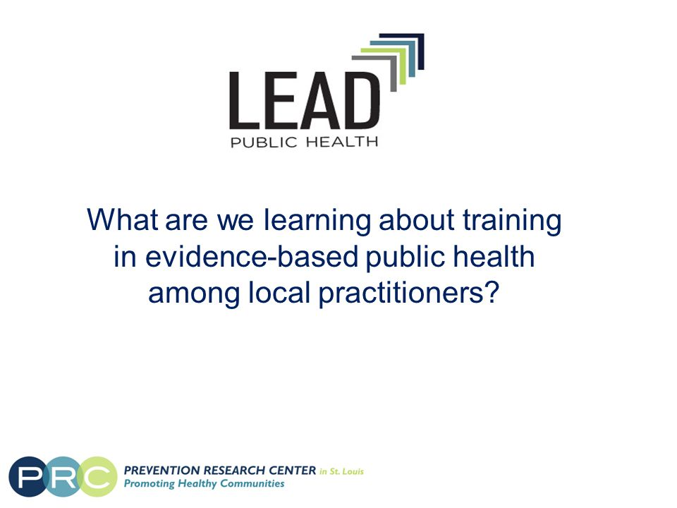 What are we learning about training in evidence-based public health among local practitioners
