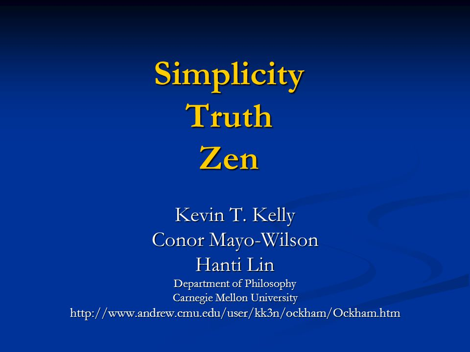 Simplicity Truth Zen Kevin T.