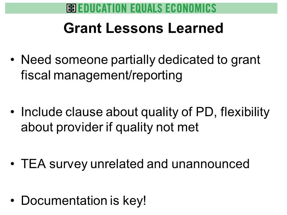 Grant Lessons Learned Regional Collaborations Work! –Allow regional sharing of human resources for help, Professional Learning, etc. –Looking at other