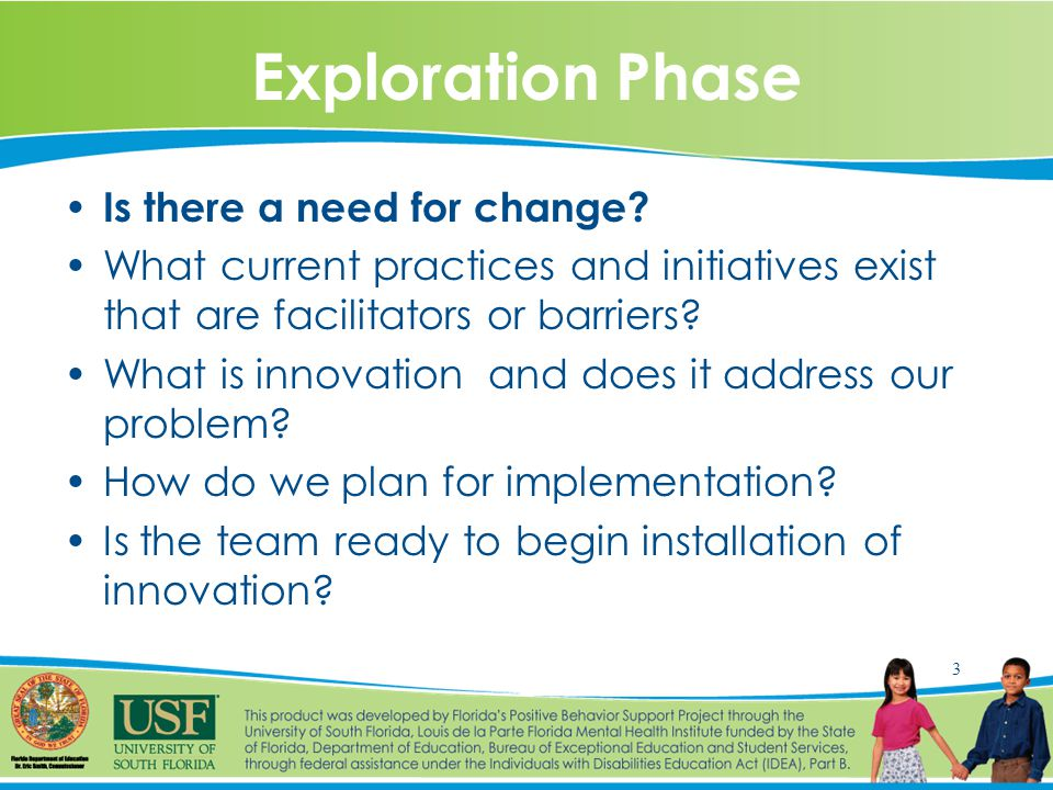 4 Installation Phase What individuals have authority to reallocate resources/facilitate implementation and connect with state improvement plan.