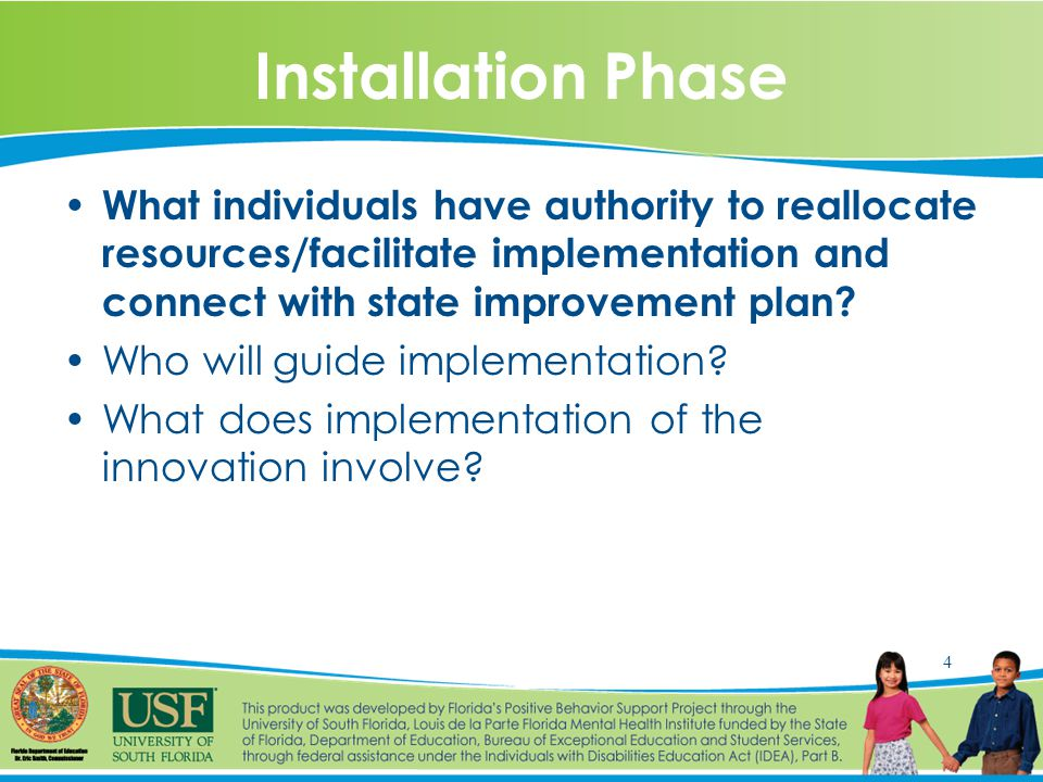 5 Initial Implementation Phase Who are initial implementers.