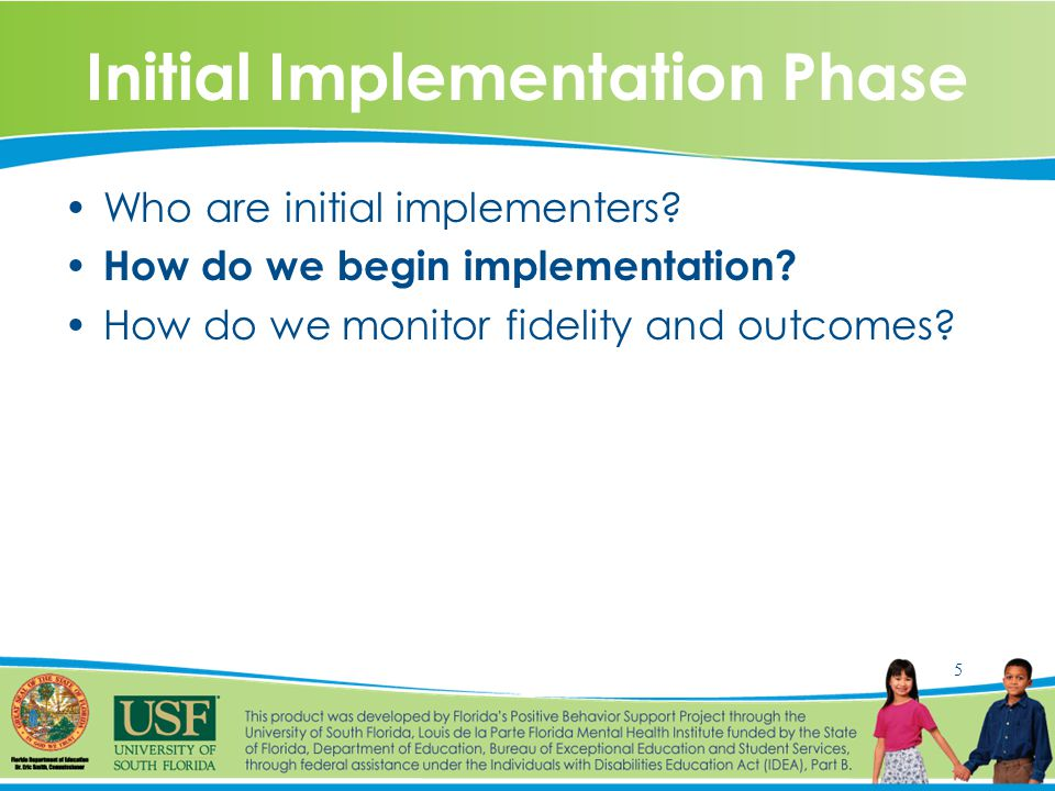 6 Full Implementation Phase How do we build local training/coaching capacity.