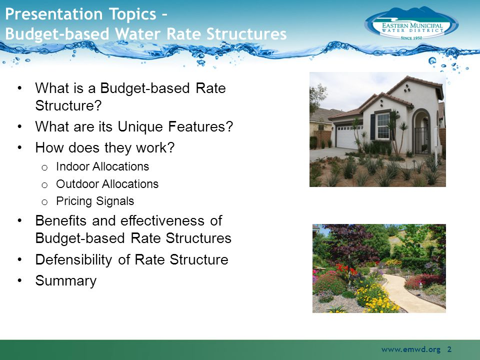 Presentation Topics – Budget-based Water Rate Structures www.emwd.org 2 What is a Budget-based Rate Structure.