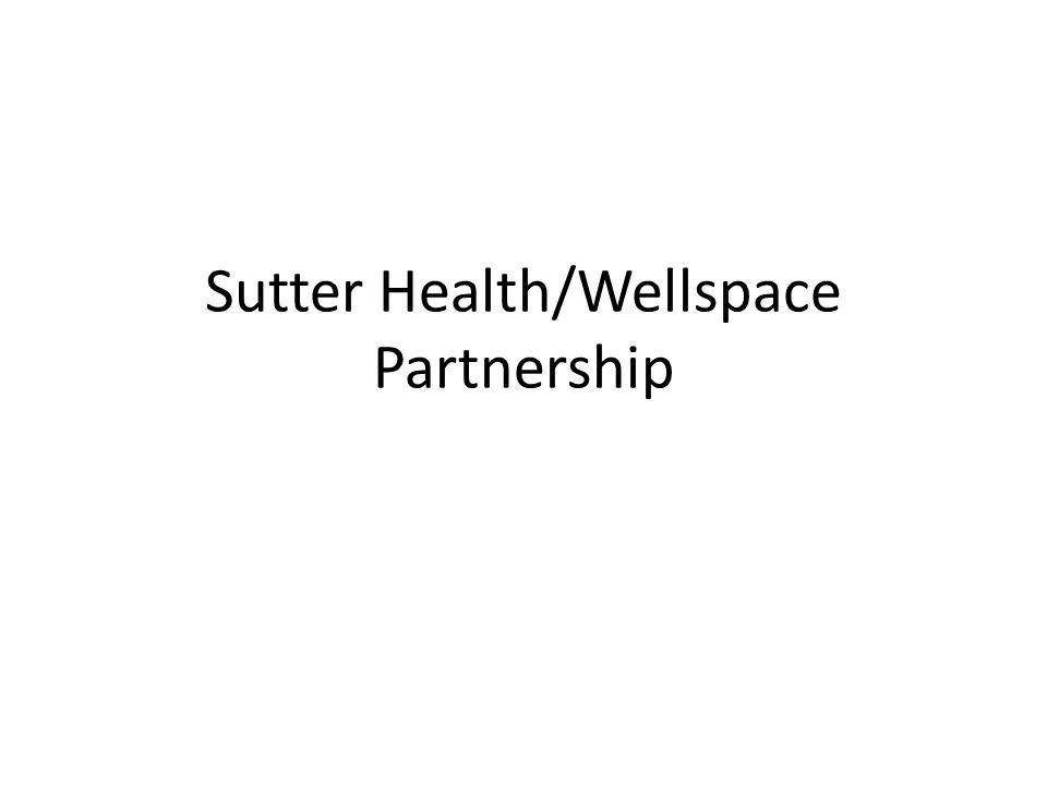 Sutter Health/Wellspace Partnership