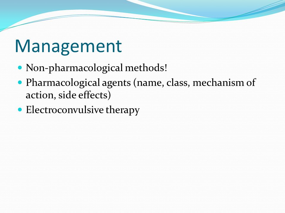 Management Non-pharmacological methods.