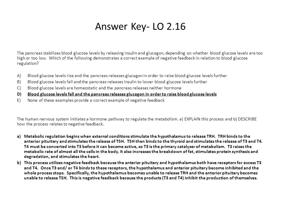Answer Key L.O.2.17 M.C Question: Which of the following demonstrates a negative feedback loop.