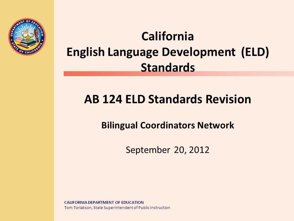 CELDT Administration (cont.) Transitional Kindergarten (TK) TK students whose primary language is other than English must be administered the CELDT.