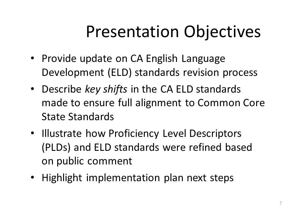 ELD Standards Development Timeline 8
