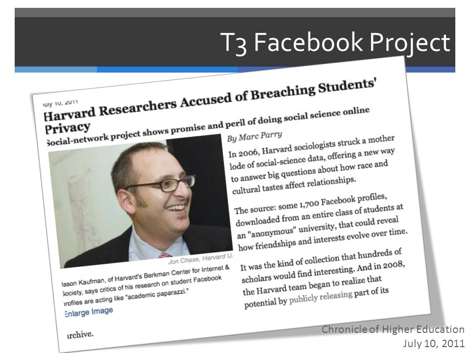 T3 Facebook Project Chronicle of Higher Education July 10, 2011