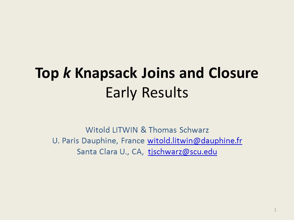 Knapsack Join (KS-Join) The join defined by the sum of the join attributes being at most some constant Father of 4 kids wishing to buy toys for at most 100€ total A person wishing to buy a computer tower, a screen, a printer and a desk for at most 1000 € ….