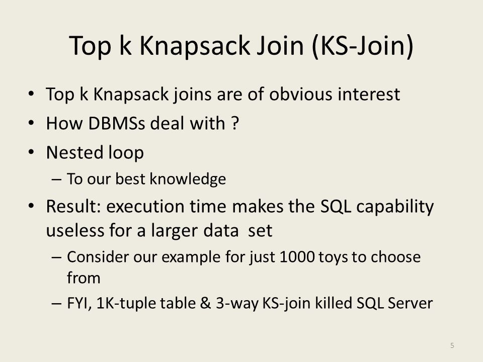Our Goal : Optimizing Top k KS-Joins Algorithms provably faster than usual nested loop – Formulate the algorithm – Prove the complexity, storage & processing costs KS-optimized Nested Loop Self-join Nested Loop Sort Merge KS – Join Indices Distributed KS – Join Indices 6