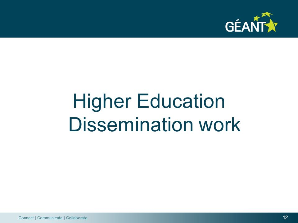 12 Connect   Communicate   Collaborate Higher Education Dissemination work