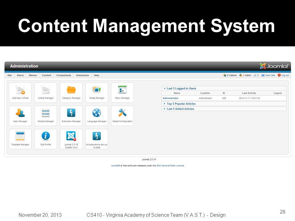 Content Management System November 20, 2013CS410 - Virginia Academy of Science Team (V.A.S.T.) - Design 28