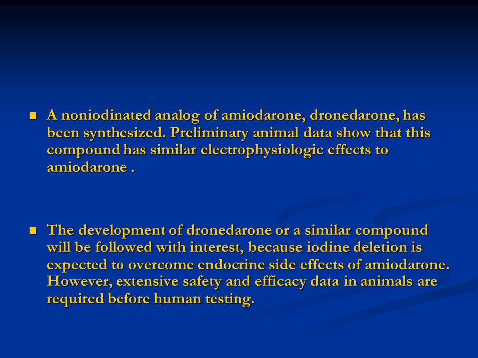A noniodinated analog of amiodarone, dronedarone, has been synthesized. Preliminary animal data show that this compound has similar electrophysiologic