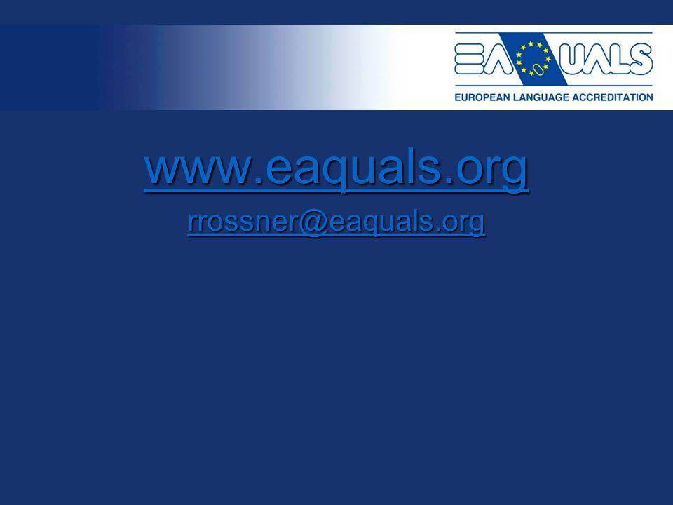 www.eaquals.org rrossner@eaquals.org