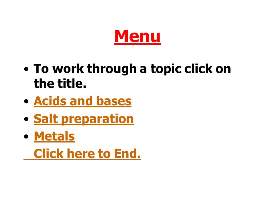 Menu To work through a topic click on the title.
