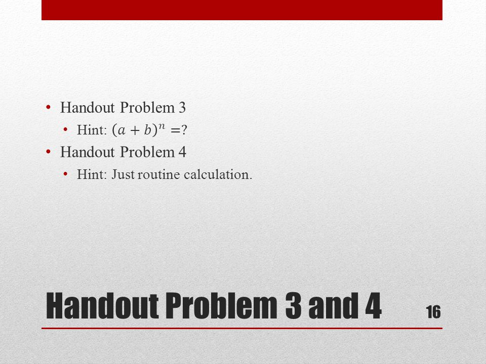 Handout Problem 3 and 4 16