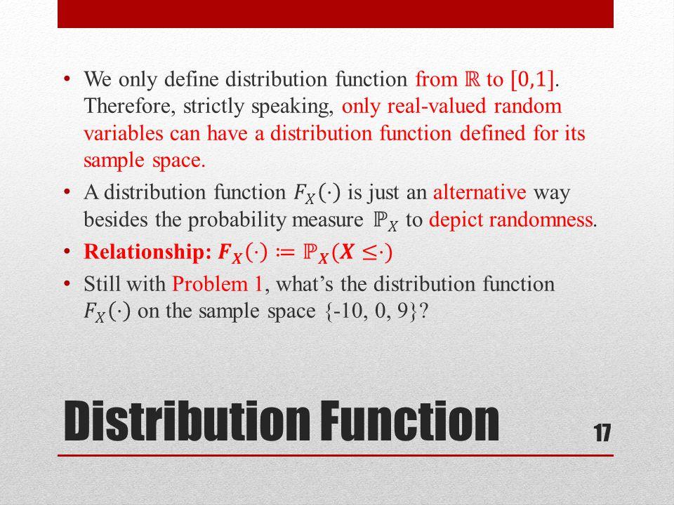 Distribution Function 17