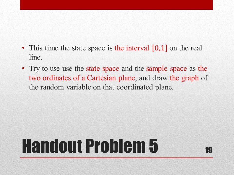 Handout Problem 5 19