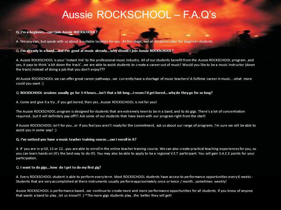 Q. I'm a beginner...can I join Aussie ROCKSCHOOL.