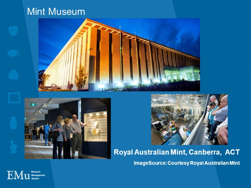Mint Museum Royal Australian Mint, Canberra, ACT ImageSource: Courtesy Royal Australian Mint