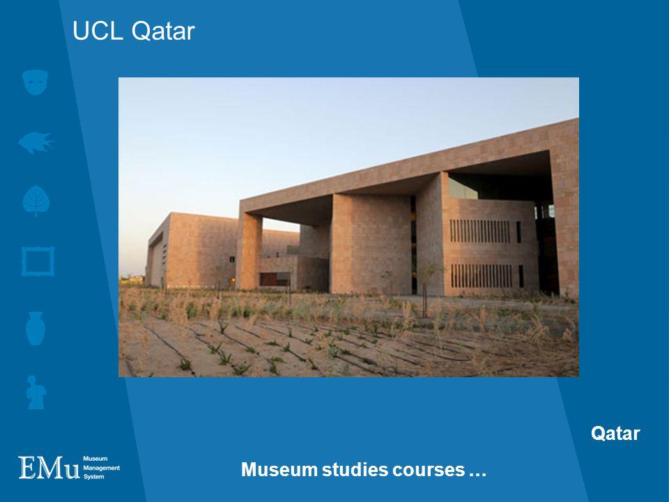 UCL Qatar Qatar Museum studies courses …