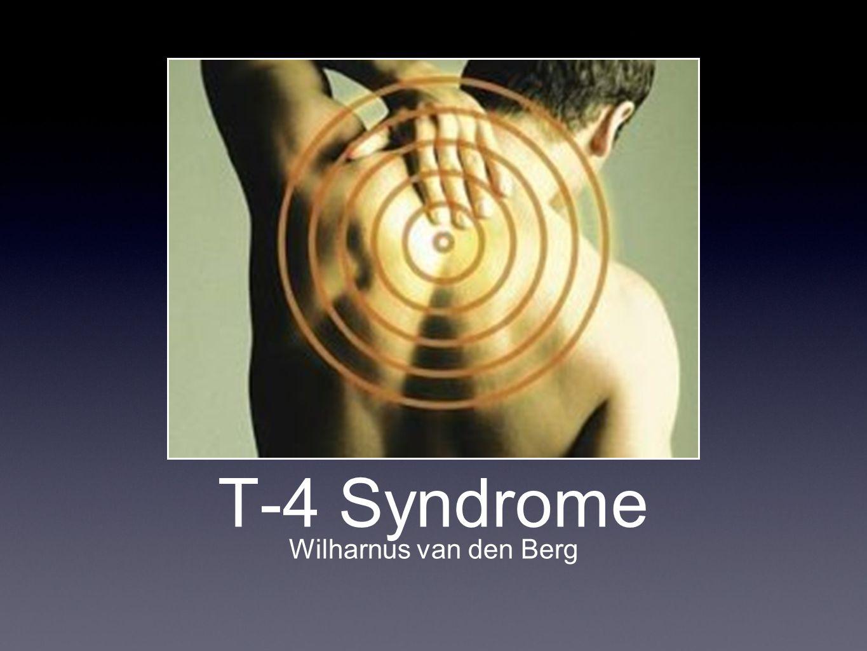 T-4 Syndrome Wilharnus van den Berg