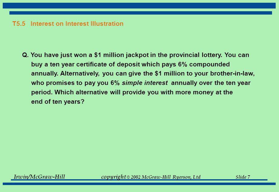 Irwin/McGraw-Hillcopyright © 2002 McGraw-Hill Ryerson, Ltd Slide 27 T5.17 Solution to Problem 5.10 Imprudential, Inc.