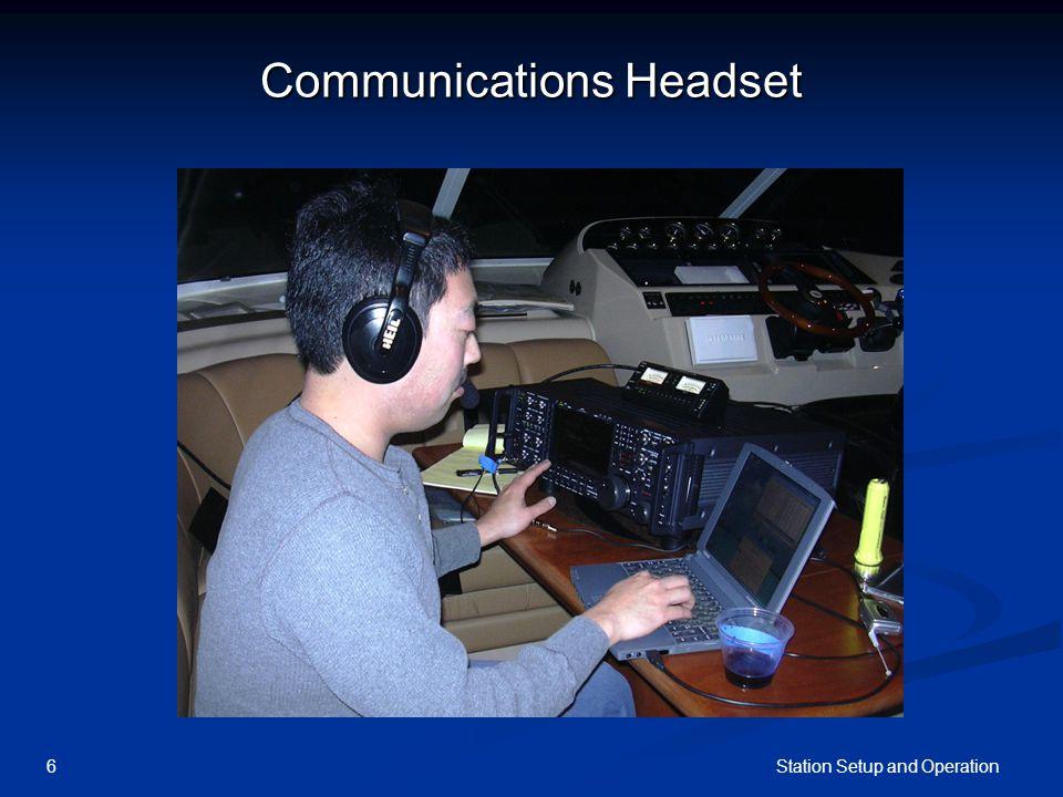 Station Setup and Operation6 Communications Headset