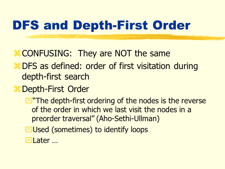 """Depth-First Search (DFS) zAn """"ordering"""" of nodes of CFG zBBs dfs_nums 1..N zEach BB dfs_num represents when that BB first encountered in DFS zWrite df"""