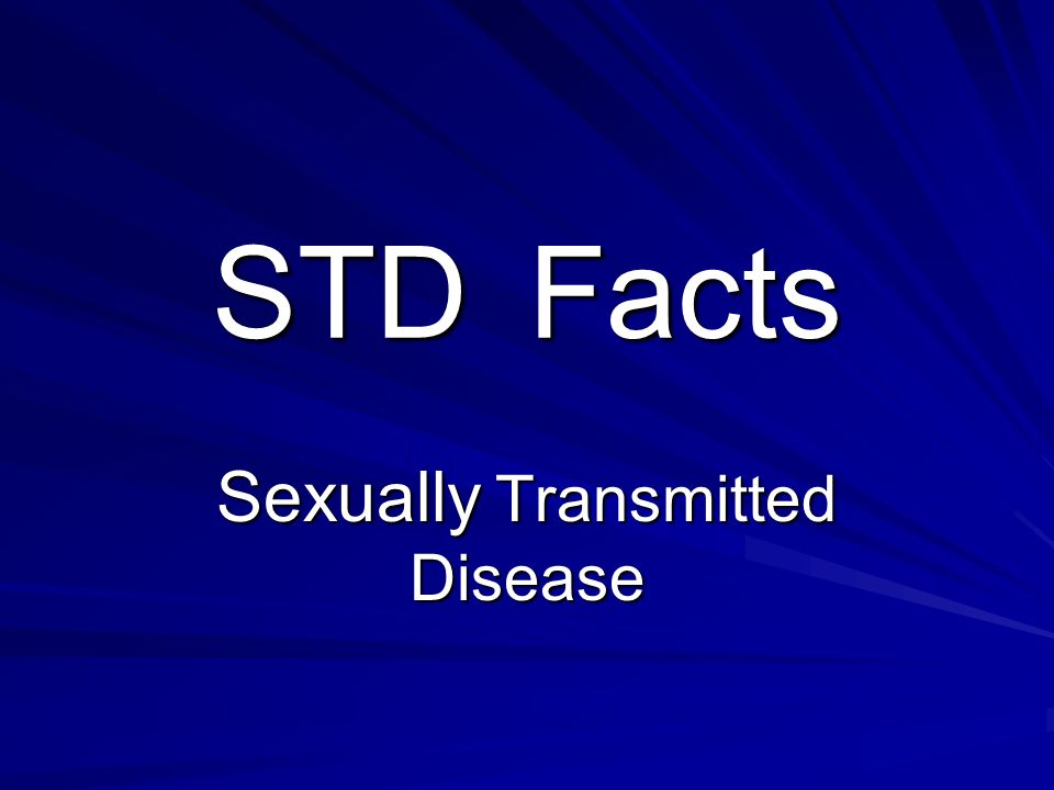 STDFacts Sexually Transmitted Disease