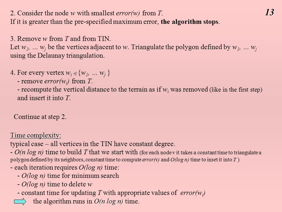 2. Consider the node w with smallest error(w) from T.