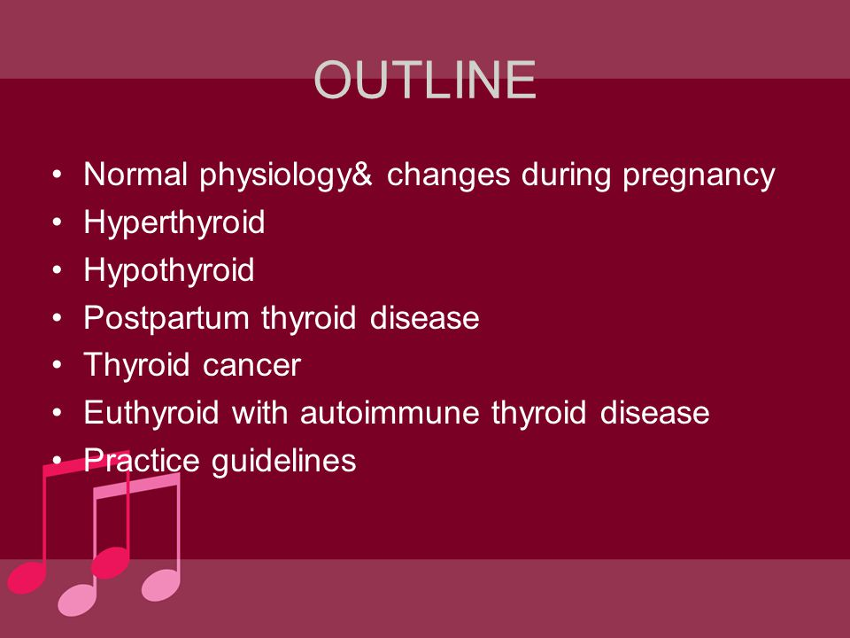 Treatment Surgery Subtotal thyroidectomy : –persistently high dosages of thionamides (PTU > 600 mg/d, MMI > 40 mg/d) are required to control maternal disease –allergic or intolerant of both thionamides –noncompliant with medical therapy –compressive symptoms second trimester, before gestational week 24 prepared with a β-adrenergic blocking agent and a 10- to 14-day course of potassium iodide