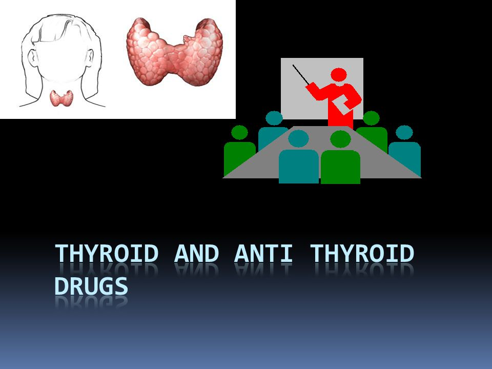Synthetic Thyroid Hormone  synthetic levothyroxine (synthetic T4)  Brand names: Eltroxin, Euthyrox,Levoxyl, Levothroid, Synthroid  for hormone replacement therapy in hypothyroidism  DOSE  Infants and Children require more T4/Kg body weight than adults  Average dose for an infant -10-15 micrograms/kg/d  Average dose for an adult – 1.7micrograms/kg/d  Once daily  Pharmacokinetics  should be taken 30min before or 1 hour after meals (delayed absorption for soy, other foods and drugs)  takes 6-8 weeks to reach steady state levels  Labs should be repeated after 2 months