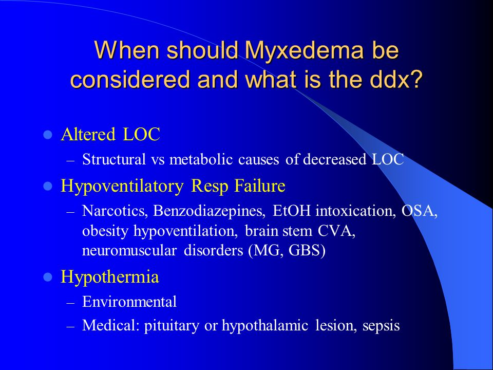 KEY FEATURES of Myxedema